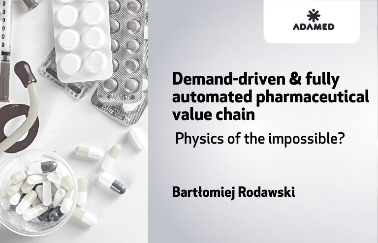 Automated pharmaceutical value chain